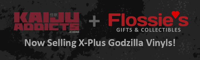 Kaiju Addicts and Flossie's Gifts and Collectibles team up to provide X-Plus Godzilla vinyl figures.