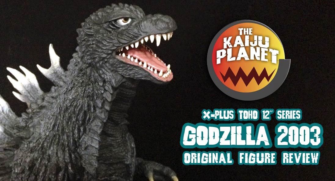 Kaiju Planet reviews the X-Plus Godzilla 2003 Diamond Reissue vinyl figure.