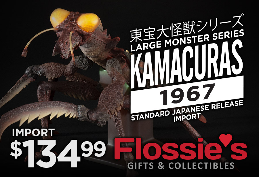 X-Plus Kamacuras vinyl figure available at Flossie's Gifts & Collectibles.