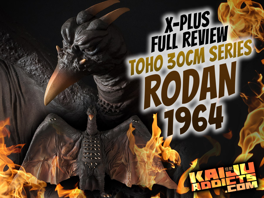 Full Kaiju Addicts Review: Toho 30cm Series Rodan 1964 vinyl figure by X-Plus.