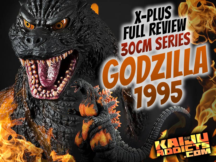 Kaiju Addicts Review: Toho 30cm Series Godzilla 1995 vinyl figure by X-Plus.
