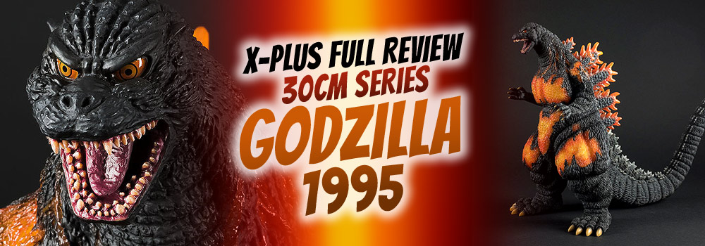 Full Review: Toho 30cm Series Godzilla 1995 vinyl figure by X-Plus.