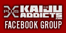 Join the Kaiju Addicts Facebook Group!