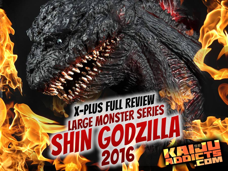 Kaiju Addicts Full Review: X-Plus Large Monster Series Shin Godzilla (4th Form) vinyl figure.