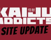 Graphic: Kaiju Addicts Site Update.