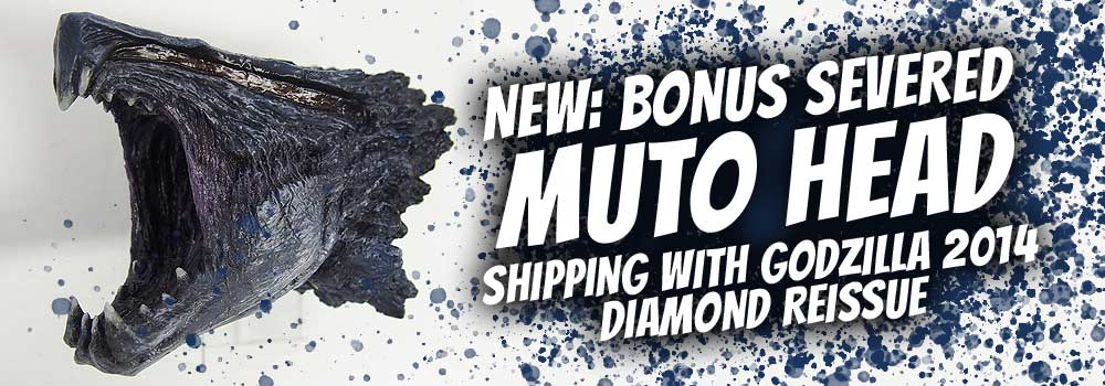 New bonus MUTO head to come with Godzilla 2014 Diamond Reissue.