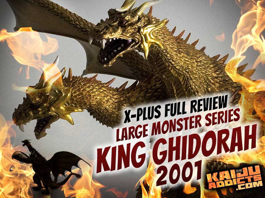 X-Plus Large Monster Series King Ghidorah 2001 vinyl figure Review.