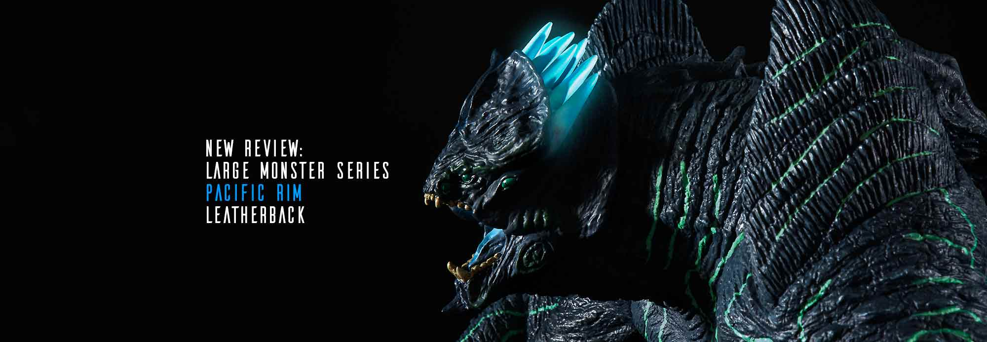 New Review: X-Plus Large Monster Series Pacific Rim Leatherback.