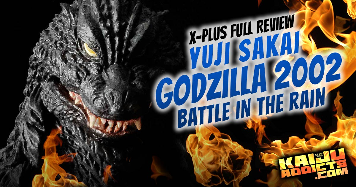 Kaiju Addicts Review: X-Plus Yuji Sakai Godzilla 2002 vinyl figure.